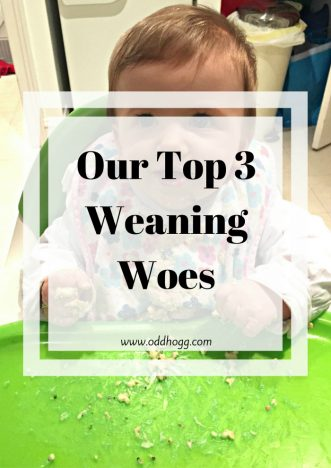 Our Top 3 Weaning Woes
