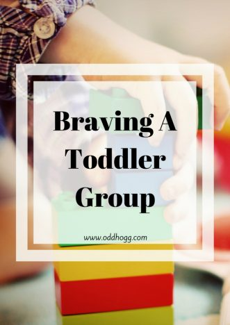 Braving A Toddler Group | It can be rally daunting walking into a group of mums on your own with your child. I have written about my experiences going to a toddler group for the first time with my baby https://oddhogg.com