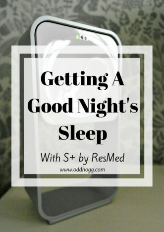 Getting A Good Night's Sleep With S+ By ResMed | With young children getting a decent sleep is so important. I have been trying out the S+ sleep monitor to see if it can help me get not just more sleep, but more efficient sleep https://oddhogg.com