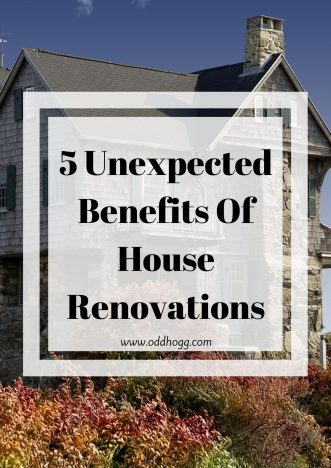 5 Unexpected Benefits Of House Renovations | When you are doing up a house it can be hard to see past the dust and DIY. I've listed the 5 things that we didn't expect to appreciate while we're doing the work on our home https://oddhogg.com