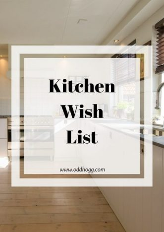 Kitchen Wish List | A collection of all the useful and beautiful items or appliances that I would like in our new kitchen https://oddhogg.com