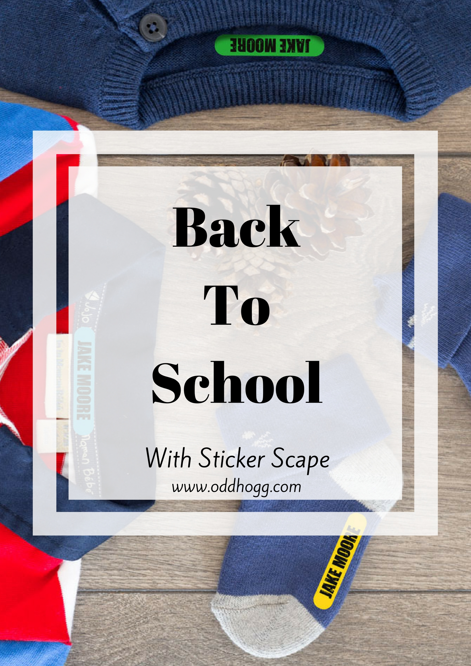 Back To School With StickerScape | The new school year means new uniform and equipment. We have teamed up with Stickerscape to show how labelling their belongings can be easy, and how you can raise some money for their school or nursery https://oddhogg.com