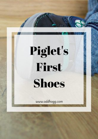 Piglet's First Shoes | We went out and bought our son his first pair of shoes from Clarks. It was a lovely experience and we will definitely be back https://oddhogg.com