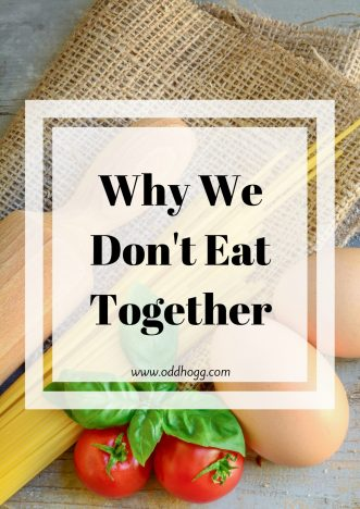 Why We Don't Eat Together | We choose to have dinner separately from our 1 year old. Some people find it strange, but here is why we do it https://oddhogg.com