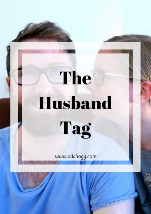The Husband Tag | A bit of silliness with the other half! A list of questions he had to answer about me - watch all the way to the outtakes to get a little glimpse into our relationship https://oddhogg.com