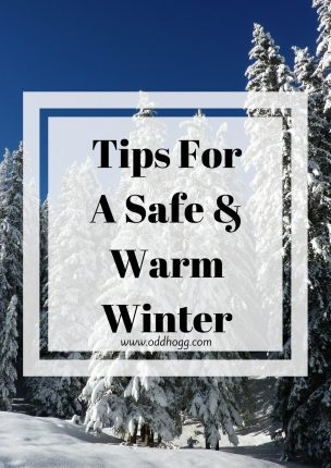 Tips For A Safe & Warm Winter | Some ideas to make sure your home is energy efficient and safe before the winter months kick in https://oddhogg.com