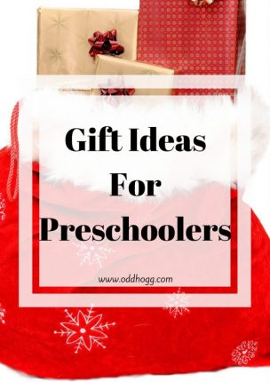 Gift Ideas For Preschoolers | Are you looking for a present for a 3, 4 or 5 year old? I have a few suggestions of things that could suit every personality https://oddhogg.com