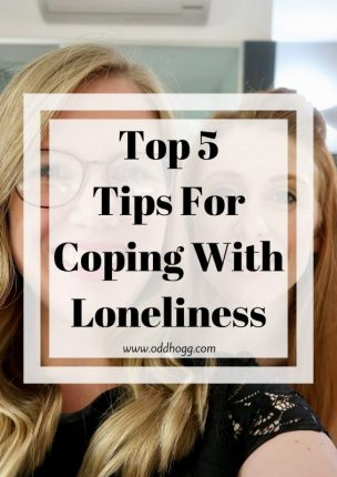 5 Tips For Coping With Loneliness | It is really common for women to feel alone, even when they're surrounded by people. There are things you can do to make you feel less alone as a mom https://oddhogg.com