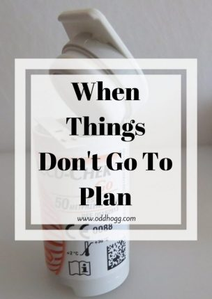 When Things Don't Go To Plan | It is easy to have a plan in mind for how you want things to go when it comes to your diabetes, but life with Type 1 rarely goes to plan! https://oddhogg.com