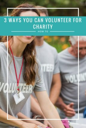 How You Can Volunteer For Charity | There are so many ways that you be help a charity. You can be hands on or do something from home, as a one off or a regular session. The options are endless! This post shares 3 ways you can get involved https://oddhogg.com