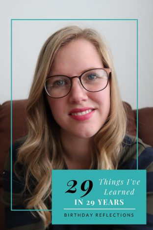 29 Things I've Learned In 29 Years | As I approach my 30th birthday next year I've captured the life lessons I have learned in the 29 years of my life so far. Ranging from sensible to the silly, these are the reflections on my birthday www.oddhogg.com